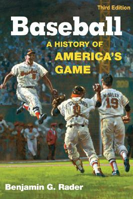 Baseball By Rader, Benjamin G.