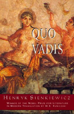 Quo Vadis By Sienkiewicz, Henryk/ Kuniczak, W. S. (TRN)